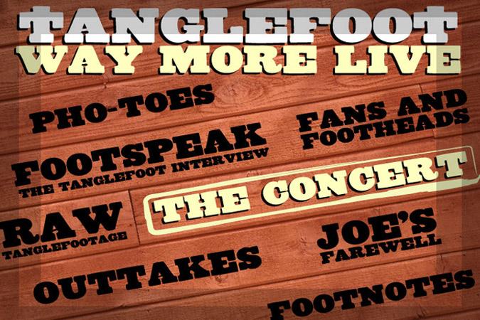 Tanglefoot: Way More Live